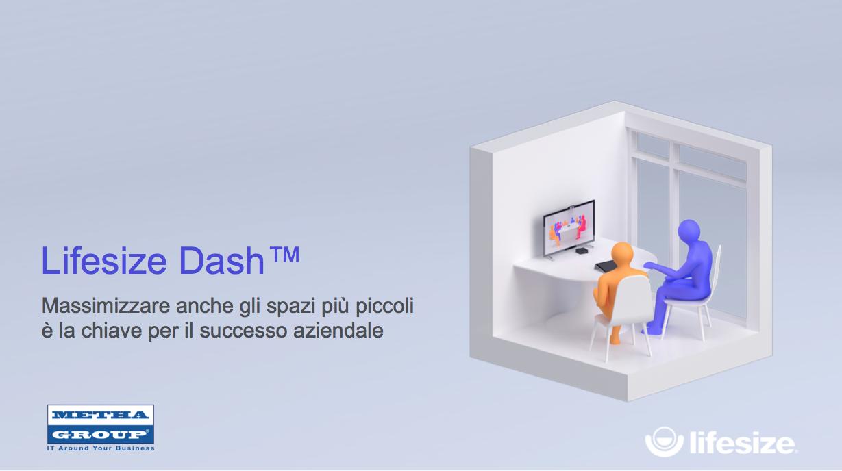 Webinar LifeSize Dash 24.10.18 – Soluzione videoconference per piccoli team a costi contenuti