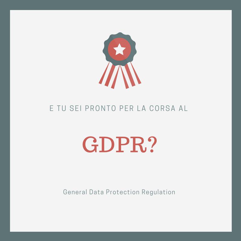 La corsa al GDPR: e tu sei pronto?